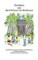 Ein Kinderkrimi um das Münster von Bad Doberan; Illustrationen von Ursula Koepp, bod 2002, 8,50 EUR